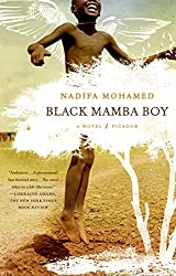 Books Set Around The World: Somalia - Black Mamba Boy by Nadifa Mohamed. For more books that inspire travel visit www.taleway.com. reading challenge 2020, world reading challenge, world books, books around the world, travel inspiration, world travel, novels set around the world, world novels, books and travel, travel reads, travel books, reading list, books to read, books set in different countries, reading challenge ideas