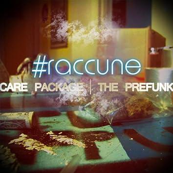 #Raccune Vs. Care Package: The Prefunk