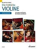 Die fröhliche Violine: Spielbuch 2. Violine und Klavier. Spielbuch.