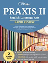 Praxis II English Language Arts Content Knowledge (5038): Rapid Review Prep Book and Practice Test Questions for the Praxis English Language Arts Exam