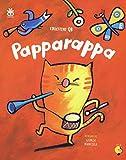 Papparappa. Ediz. a colori. Con CD-Audio