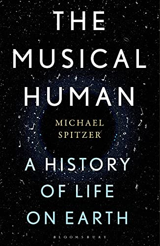 The Musical Human by Michael Spitzer