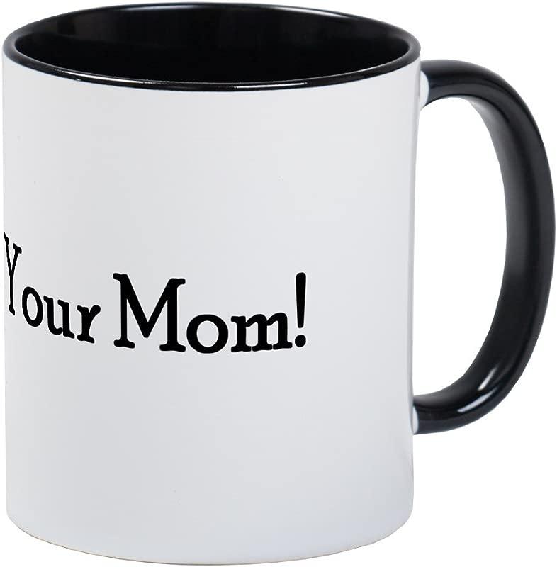 CafePress Call Your Mom Mug Unique Coffee Mug Coffee Cup