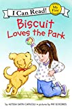 Biscuit Loves the Park (My First I Can Read)