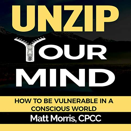 Unzip Your Mind audiobook cover art