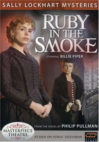 Sally Lockhart Mysteries - Ruby In the Smoke
