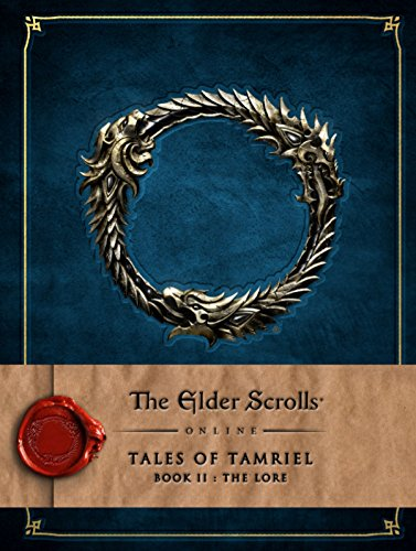 The Elder Scrolls Online: Tales of Tamriel - Book II: The Lore: 2