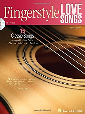 Fingerstyle Love Songs: 15 Classic Songs Arranged for Solo Guitar by Hal Leonard Corp. Bill Piburn(2008-07-01)