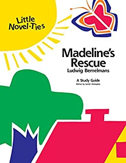Madeline's Rescue: Novel-Ties Study Guide