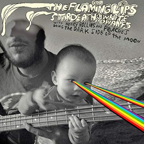 The Flaming Lips & Stardeath And White Dwarfs