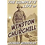 The Complete Life of Winston Churchill (English Edition)
