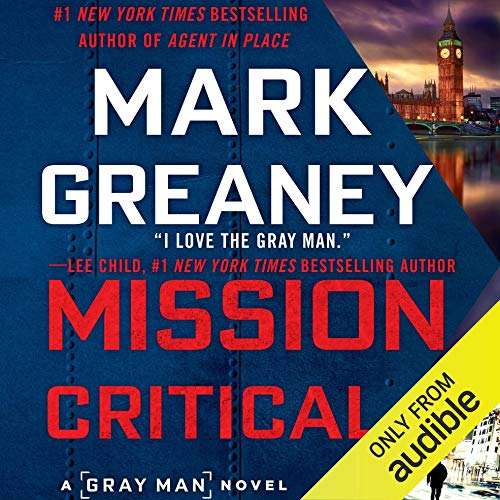 Mission Critical                   By:                                                                                                                                 Mark Greaney                               Narrated by:                                                                                                                                 Jay Snyder                      Length: 17 hrs and 1 min     118 ratings     Overall 4.7