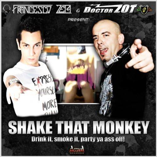 Francesco Zeta & Doctor Zot