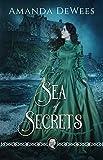 Sea of Secrets: A Novel of Victorian Romantic Suspense