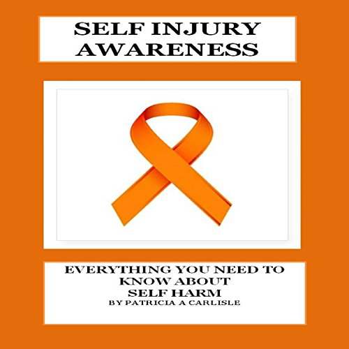 Self Injury Awareness audiobook cover art