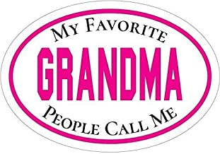 ION Graphics Grandmother Decal - Pink My Favorite People Call Me Grandma Vinyl Sticker - Grandmother Bumper Sticker - Perfect Favorite Grandmother Gift - Made in The USA Size: 4.7 x 3.3 inch