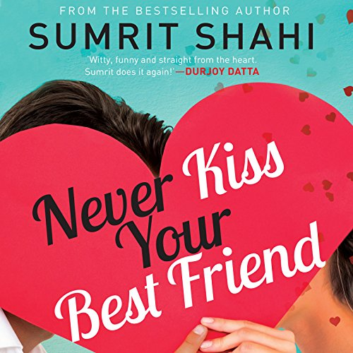 Never Kiss Your Best Friend audiobook cover art
