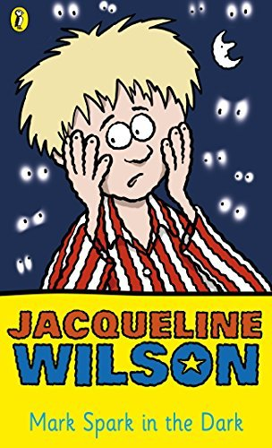 Mark Spark in the Dark (Young Puffin Read Alone) by Jacqueline Wilson (29-Sep-1994) Paperback