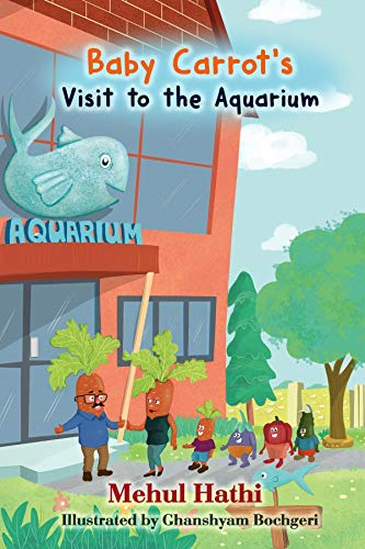Baby Carrots Visit to Aquarium: Vegetable Family (Baby Carrot's Visit to the Aquarium Book 1) (English Edition)