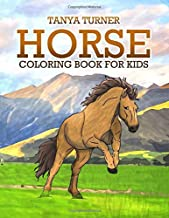 Horse Coloring Book: Horse Coloring Pages for Kids (Horse Coloring Book for Kids Ages 4-8 9-12) (Volume 1)