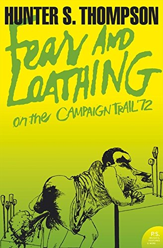 Image OfFear And Loathing On The Campaign Trail '72 (Harper Perennial Modern Classics)