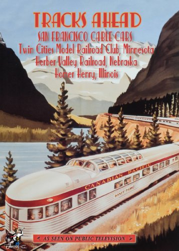 Tracks Ahead: San Francisco Cable Cars/ Twin Cities Model Railroad Club, Minneso