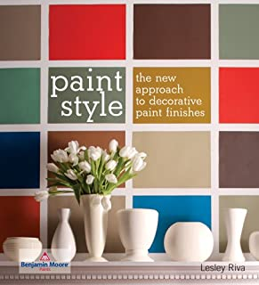 Paint Style: The New Approach to Decorative Paint Finishes