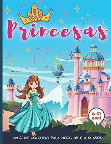 Princesas libro de colorear para Niños de 6 a 10 Años: Cuaderno de colorear para niños niñas - 50 diseños únicos para colorear princesas - Idea de regalo de Navidad