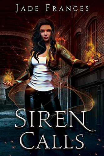 Siren Calls (The Rise of Ares Book 1) by [Jade Frances]