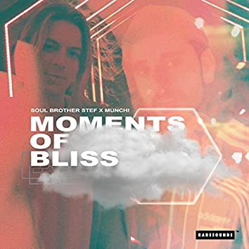 Moments of Bliss