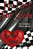 Too Fast For Love (English Edition)