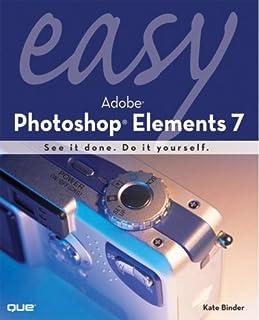 Easy Adobe Photoshop Elements 7