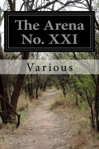 The Arena No. XXI: August 1891