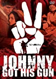 ジョニーは戦場へ行った[DVD]
