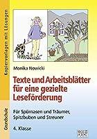 Texte und Arbeitsblaetter fuer eine gezielte Lesefoerderung: Fuer Spuernasen und Traeumer, Spitzbuben und Streuner - 4. Klasse