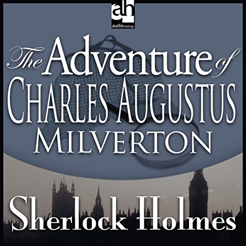 Sherlock Holmes: The Adventure of Charles Augustus Milverton audiobook cover art
