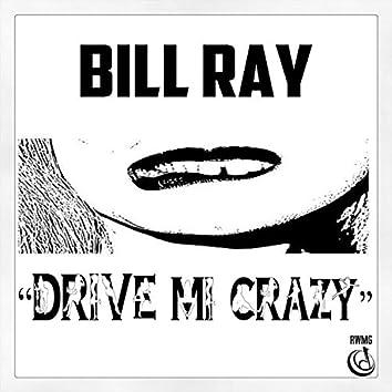 Drive Mi Crazy - Single