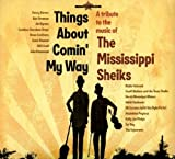 Mississippi Sheiks: Things About Comin My