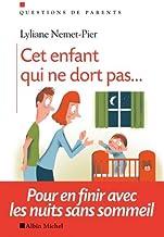 Livres Cet enfant qui ne dort pas... : Pour en finir avec les nuits sans sommeil PDF