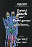 Skeletal Growth and Development: Clinical Issues and Basic Science Advances (The Symposium Series)