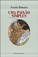 Uma Paixão Simples (Portuguese Edition)