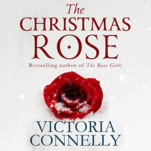 The Christmas Rose                   By:                                                                                                                                 Victoria Connelly                               Narrated by:                                                                                                                                 Jan Cramer                      Length: 2 hrs and 2 mins     1 rating     Overall 3.0