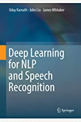 Deep Learning for NLP and Speech Recognition Kindle Edition