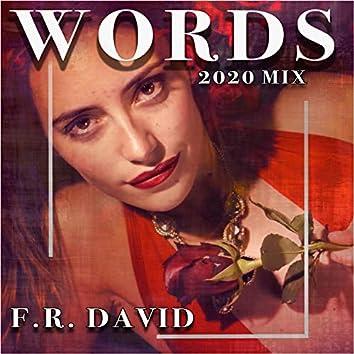 Words (Remix 2020)