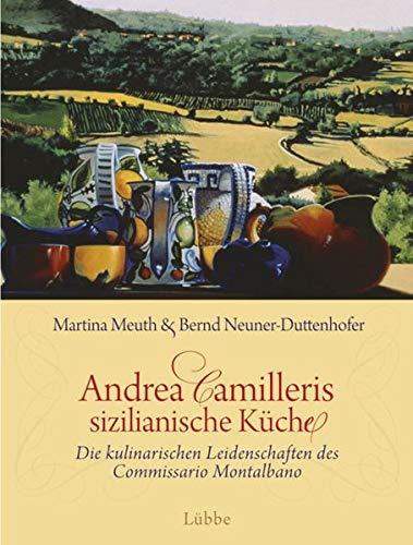 Andrea Camilleris sizilianische Küche: Die kulinarischen Leidenschaften des Commissario Montalbano