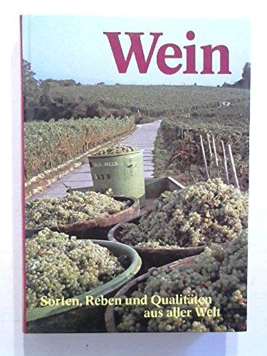 Schenk Wein Sorten Reben Qualitäten aus aller Welt, Temming 1984, 256 Seiten, bebildert