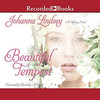 Beautiful Tempest                   By:                                                                                                                                 Johanna Lindsey                               Narrated by:                                                                                                                                 Beverley A. Crick                      Length: 9 hrs and 58 mins     263 ratings     Overall 4.5