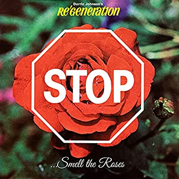 Re Generation - Stop, Smell the Roses (Remastered)