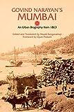 Govind Narayan's Mumbai: An Urban Biography From 1863 (Anthem South Asian Studies)