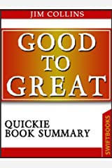 Good To Great by Jim Collins| Quickie Book Summary Kindle Edition